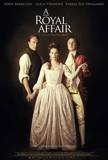 A Royal Affair Masterprint