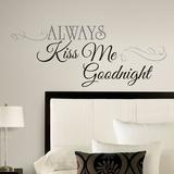 Always Kiss Me Goodnight Peel & Stick Wall Decals Lepicí obraz na stěnu