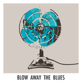 Blow Away the Blues Giclee Print by Ben James