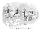 """Kids burn things—if you don't like it, don't go out."" - New Yorker Cartoon Premium Giclee Print by David Borchart"