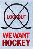 We Want Hockey Sports Plakater