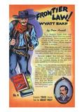 Frontier Law, Wyatt Earp Storiette Art by  Lantern Press