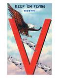 WWII Promotion - Keep 'em Flying, Eagle Flying with Planes Poster par  Lantern Press