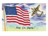 WWII Promotion - Keep 'em Flying, US Flag and Bomber Art by  Lantern Press