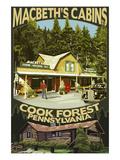 Macbeth's Cabins - Cook Forest, Pennsylvania Affiches par  Lantern Press