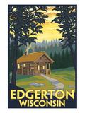 Cabin Scene - Edgerton, Wisconsin Prints by  Lantern Press
