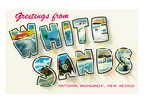 Greetings from White Sands National Monument, New Mexico Posters by  Lantern Press