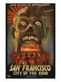 San Francisco City of the Dead Zombie Attack Poster by Lantern Press