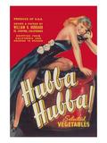 Hubba Hubba - Vegetable Crate Label ポスター : ランターン・プレス