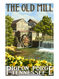 The Old Mill - Pigeon Forge, Tennessee Prints by  Lantern Press