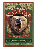 Fairbanks, Alaska - Bear Head Ale Prints by Lantern Press