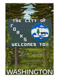 Lantern Press - Forks, Washington - Town Welcome Sign - Reprodüksiyon