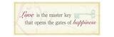 Love is the master key.... Premium Giclee-trykk av  Pela