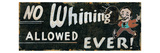 No Whining Allowed Premium Giclee Print by  Pela