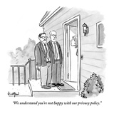 """We understand you're not happy with our privacy policy."" - New Yorker Cartoon Premium Giclee Print by Robert Leighton"