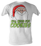 Santa - Will Work For Cookies T-Shirt