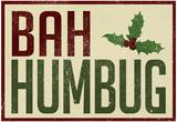 Bah Humbug! Prints