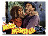 The Mad Monster, Glenn Strange (Left), 1942 Affiches