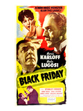 Black Friday, Anne Nagel, Boris Karloff, Stanley Ridges, Bela Lugosi, 1940 Posters