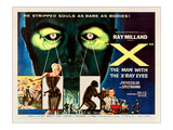 X-The Man With the X-Ray Eyes, Bottom Right: Ray Milland, 1963 Poster
