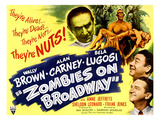 Zombies On Broadway, Bela Lugosi, Wally Brown, Alan Carney, Anne Jeffreys, 1945 Poster
