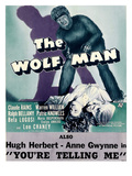 The Wolf Man, Double-Billed With 'You're Telling Me', 1941 Photo