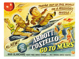 Abbott And Costello Go to Mars, Bud Abbott, Lou Costello [Abbott & Costello], Mari Blanchard, 1953 Plakát