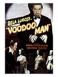 Voodoo Man, Bela Lugosi, John Carradine (Bottom Left), 1944 Poster