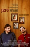 Jeff Who Lives at Home Movie Poster Pôsteres