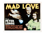 Mad Love, Peter Lorre, Frances Drake, 1935 Posters