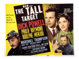 The Tall Target, Adolphe Menjou, Dick Powell, Paula Raymond, 1951 Plakat