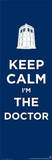 Doctor Who - Keep Calm I'm the Doctor TV Poster Posters