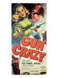 Gun Crazy, Berry Kroeger, Peggy Cummins, John Dall, 1950 Posters