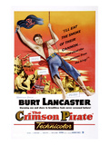 The Crimson Pirate, Burt Lancaster, Eva Bartok, 1952 Prints