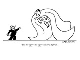 """But the cape—the cape—see how it flows."" - New Yorker Cartoon Premium Giclee Print by Charles Barsotti"