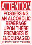 Attention Possessing and Alcoholic Beverage Tin Sign