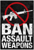 Ban Assault Weapons Poster