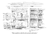 """That would be in Aisle Six, the worried-well section."" - New Yorker Cartoon Premium Giclee Print by Barbara Smaller"