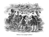 """At best, it was a fragile coalition."" - New Yorker Cartoon Premium Giclee Print by Lee Lorenz"