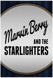 Marvin Berry and the Starlighters Posters