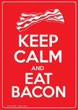 Keep Calm and Eat Bacon Blikskilt