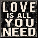 Love is All You Need Monterat tryck av Louise Carey