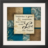 Live For Today Prints by Jennifer Pugh