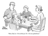 """Mom, Dad, sis—I'm not like you. I'm—I'm not a palindrome."" - New Yorker Cartoon Premium Giclee Print by Paul Karasik"