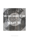 We Can Dance Posters by Andrea James
