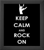 Keep Calm and Rock On (Hand) Print