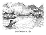"""I take it back. It's not me! It's you!"" - New Yorker Cartoon Premium Giclee Print by Carolita Johnson"