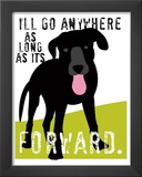 I'll Go Anywhere Prints by Ginger Oliphant