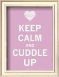 Keep Calm Cuddle Prints