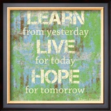 Learn Live Hope Print by Louise Carey